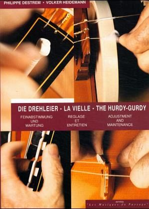 Philippe Destrem, Volter Heidemann - The hurdy-gurdy. Adjustment and maintenance.